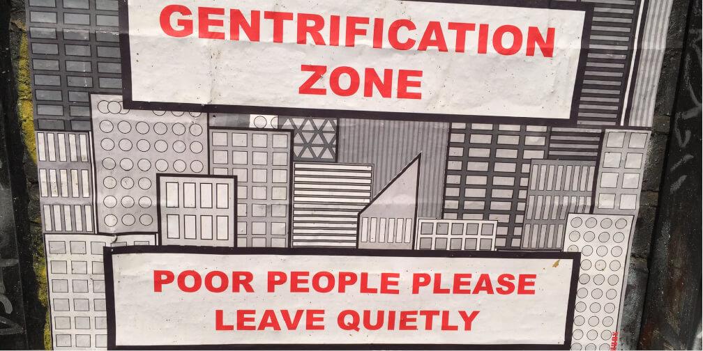 Cartel satírico de la gentrificación